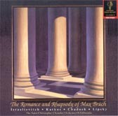 The Romance and Rhapsody of Max Bruch