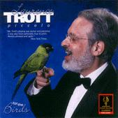 LAURENCE TROTT: FOR THE BIRDS