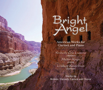 Bright Angel, American Works for Clarinet and Piano