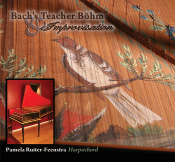 Bach's Teacher Böhm & Improvisation