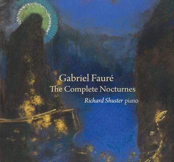Gabriel Fauré, The Complete Nocturnes
