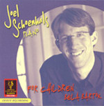 Joel Schoenhals: Works for Children