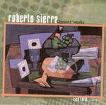 Roberto Sierra: Clarinet Works