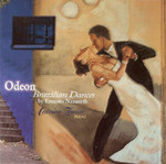 Odeon: Brazilian Dances By Ernesto Nazareth