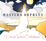 Western Orpheus & Other Works