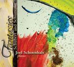 Fantasies, Schubert and Schumann