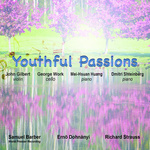 Youthful Passions, Samuel Barber World Premier Recording